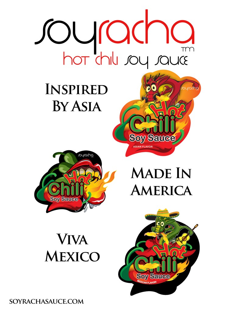 Soyracha - Inspired by Asia Made in America Viva Mexico -  An Authentic World Flavor