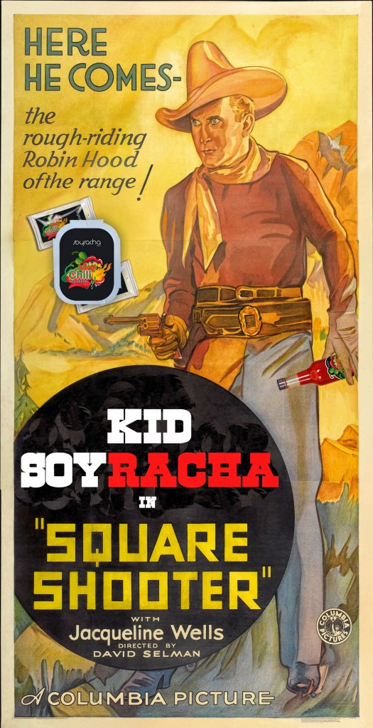 A gun in one hand, a bottle of hot chili soy sauce in the other, Kid Soyracha is a true Western hero.